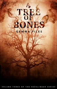 Cover photo of A Tree Of Bones courtesy of ChiZine Publications