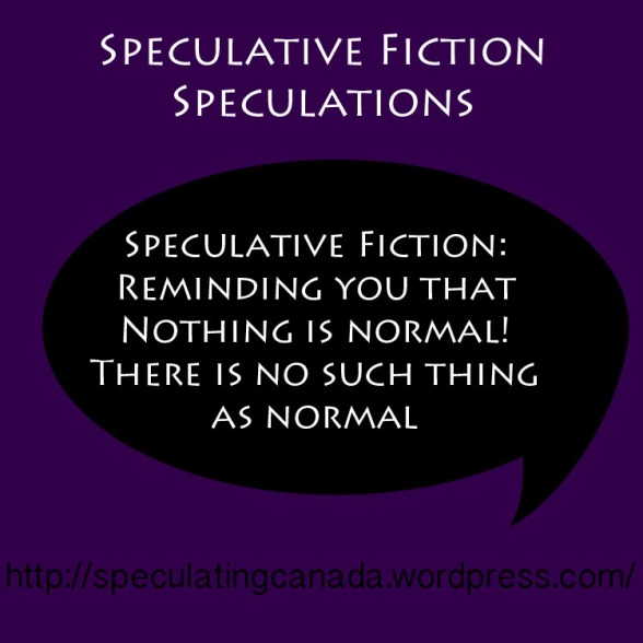 Speculative Fiction Speculations 4