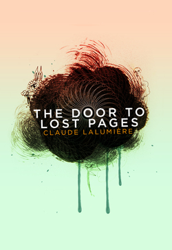 Cover Art for The Door To Lost Pages courtesy of http://chizinepub.com/books/lost_pages.php