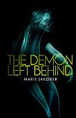 Cover photo of The Demon Left Behind courtesy of Edge ( http://www.edgewebsite.com/ )