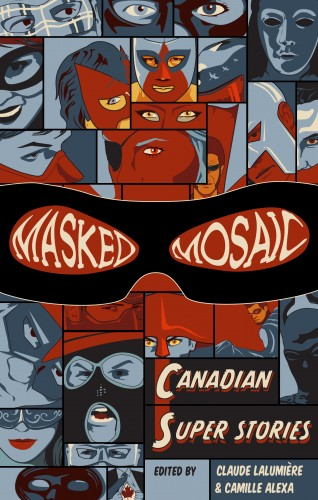 Cover photo of Masked Mosaic courtesy of Tyche Books