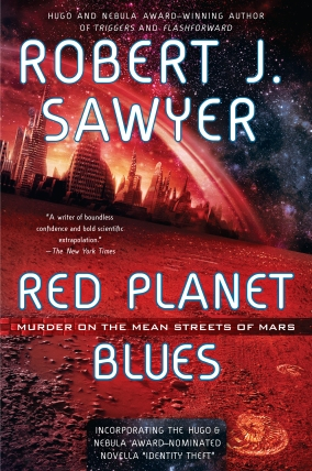Cover photo for Red Planet Blues courtesy of Robert J. Sawyer