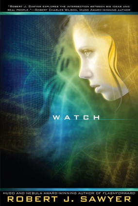 Cover photo for Watch courtesy of Robert J. Sawyer