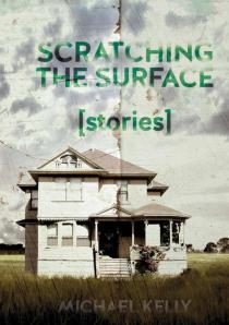 Cover photo of Scratching The Surface courtesy of Michael Kelly