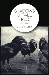 Cover photo of Shadows and Tall Trees Autumn 2012 issue, courtesy of Michael Kelly