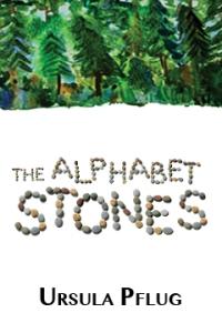 Cover photo of The Alphabet Stones courtesy of Ursula Pflug