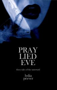 Cover image from Pray Lied Eve courtesy of Lydia Peever