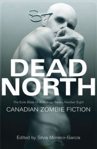 Cover Photo of Dead North: Canadian Zombie Fiction