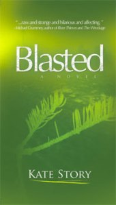 "Cover photo from Kate Story's ""Blasted"" courtesy of http://www.katestory.com/"