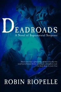 Cover photo for Deadroads courtesy of http://robinriopelle.com/