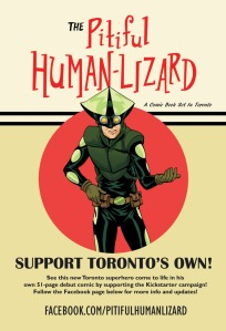 Image courtesy of https://www.kickstarter.com/projects/761064731/torontos-new-superhero-the-pitiful-human-lizard-is