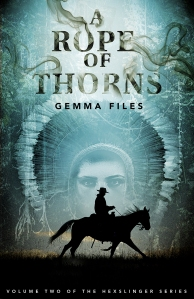 Cover photo for A Rope of Thorns courtesy of ChiZine Publications.