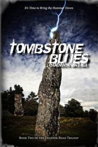 Cover Photo of Tombstone Blues courtesy of RavenStone books