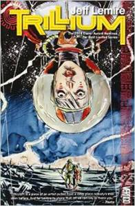 Cover photo of Trillium courtesy of http://jefflemire.wix.com/jefflemire#!graphic-novels/ckiy