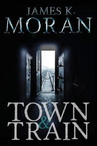Cover photo of Town & Train courtesy of James K. Moran